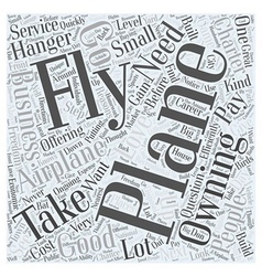 From Flying an Airplane to Owning One Word Cloud vector
