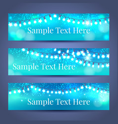 glowing light garlands banners set vector image