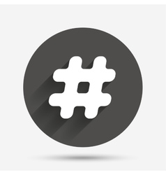 Hashtag sign icon Social media symbol vector image