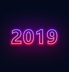 neon lettering 2019 on dark vector image