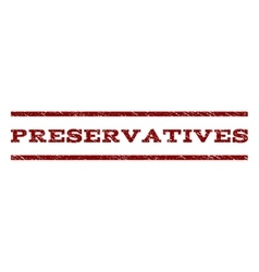Preservatives Watermark Stamp vector