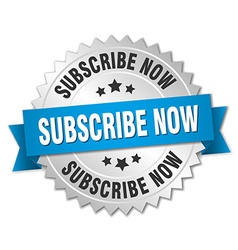 subscribe now 3d silver badge with blue ribbon vector image