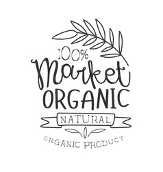 100 percent organic market black and white promo vector image
