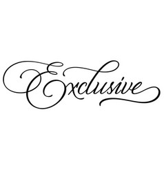 exclusive hand lettering vector image