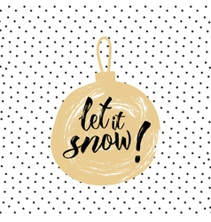 Christmas calligraphy Let it snow Hand drawn vector
