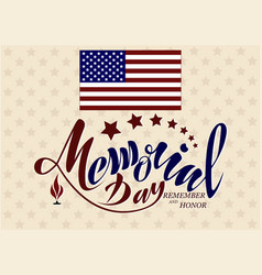 happy memorial day honor and remember handwritten vector image