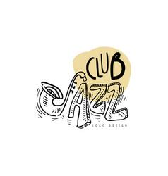 jazz club logo vintage music label element for vector image