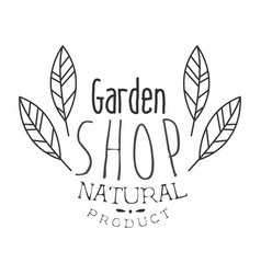 natural product garden shop black and white promo vector image