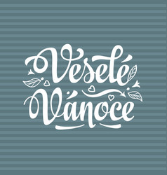 vesele vanoce xmas in the czech republic vector image