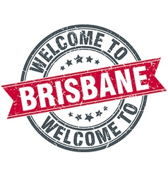 Welcome to brisbane red round vintage stamp vector