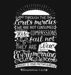 hand lettering with bible verse throught lords vector image