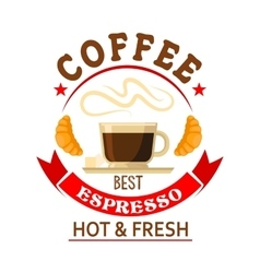 The best espresso in town badge for cafe design vector image