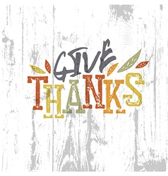Happy Thanksgiving design Give Thanks Logo For vector image