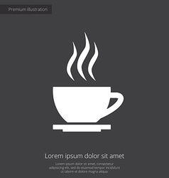 cap of tea premium icon white on dark background vector image vector image