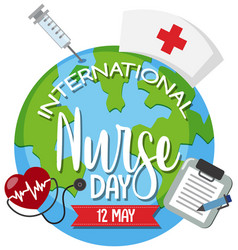 International nurse day logo on big world and vector