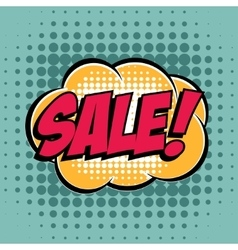 Sale comic book bubble text retro style vector image