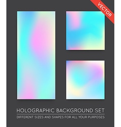 Set of Holographic Trendy Backgrounds Can be used vector