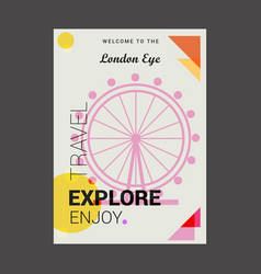 welcome to the london eye united kingdom explore vector image