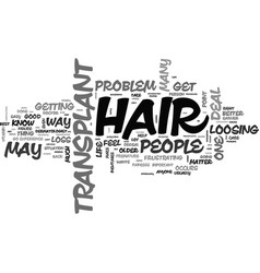 who needs a hair transplant text word cloud vector image