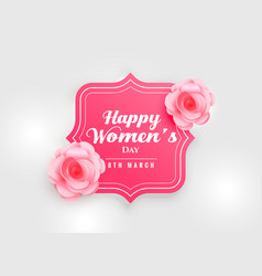 happy womens day background with pink rose flower vector image