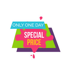 only one day special price vector image vector image