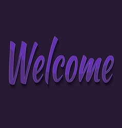 Welcome typography vector image