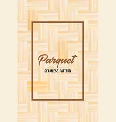 wooden texture seamless pattern parquet vector image
