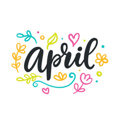 April spring modern calligraphy vector