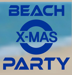 christmas party at the beach banner with seashore vector image