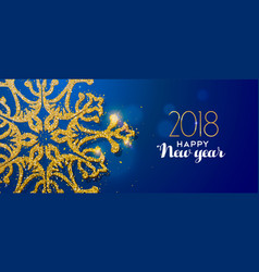 happy new year 2018 gold glitter snowflake card vector image