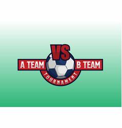 Versus sport team logo design with football vector