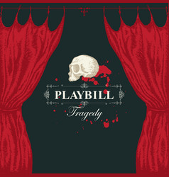 Hand-drawn playbill with theater curtain and skull vector