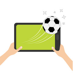 hands holding genering tablet pc gadget soccer vector image