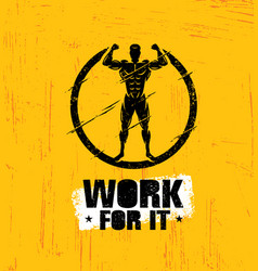 Work for it workout and fitness gym design vector