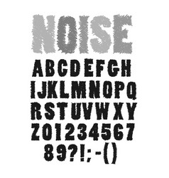 rough and noisy handwritten font vector image
