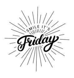 Smile its friday hand written lettering vector image