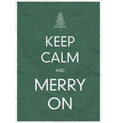 keep calm and merry on vector image vector image