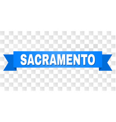 Blue ribbon with sacramento title vector