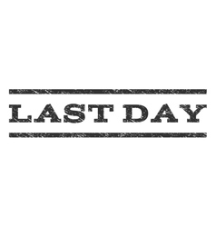 Last Day Watermark Stamp vector