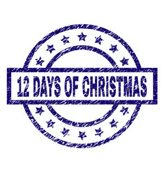 Scratched textured 12 days of christmas stamp seal vector