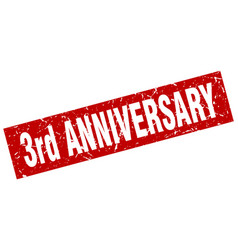 square grunge red 3rd anniversary stamp vector image