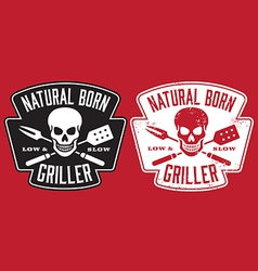 Natural Born Griller barbecue image vector image vector image