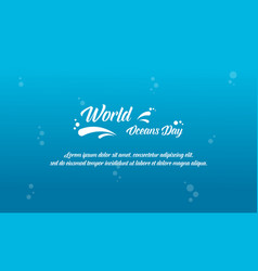 Blue background world ocean day style vector