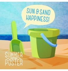 Cute summer poster - sun sand spade and bucket vector image