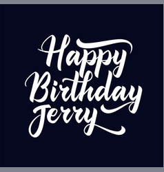 Happy birthday jerry best awesome modern vector