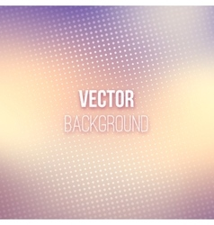Smooth Blurred Background With Halftone Effect vector image