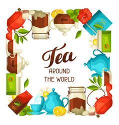 Tea around the world with vector