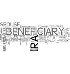 Who should be the beneficiary of your ira text vector