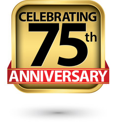 celebrating 75th years anniversary gold label vector image
