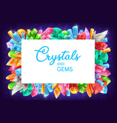 Crystals and gems cartoon gemstones frame vector